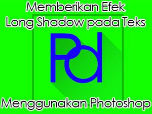 Memberikan efek long shadow pada teks menggunakan Photoshop